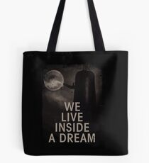 Bolsa de tela We live inside a dream
