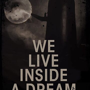 We live inside a dream by happycamperYT