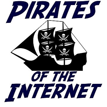 Pirates of the Internet! by statestshirt