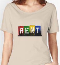 RENT - Musical Women's Relaxed Fit T-Shirt