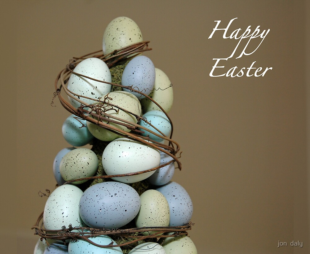 happy easter by jon  daly