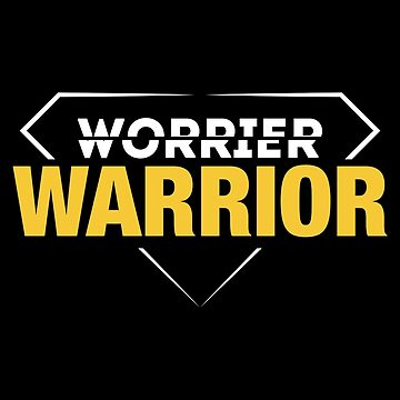 Worrier Warrior by quotysalad