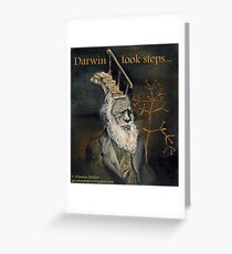 Darwin Took Steps Greeting Card