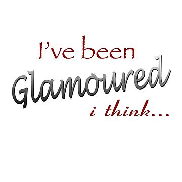 I've been Glamoured i think... True Blood by VamireBlood