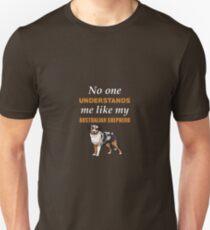 No One Understands Like My Australian Shepherd T-Shirt