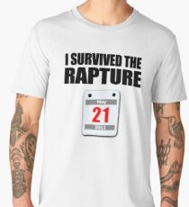I Survived The Rapture (May 2011) Men's Premium T-Shirt