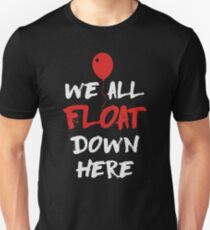 We All Float Down Here - It Inspired (White Text) T-Shirt