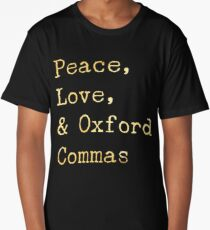 Peace, Love, and Oxford Commas Long T-Shirt