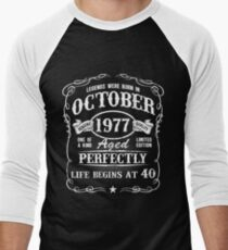 Born in October 1977 - Legends were born in October  T-Shirt