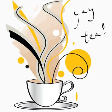 Yay Tea! by Millenia