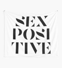 SEX POSTIVE (tapestry, black text) Wall Tapestry