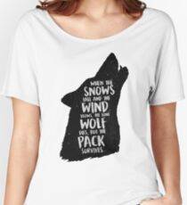 The Lone Wolf Dies, But The Pack Survives Women's Relaxed Fit T-Shirt