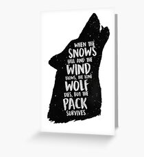 The Lone Wolf Dies, But The Pack Survives Greeting Card