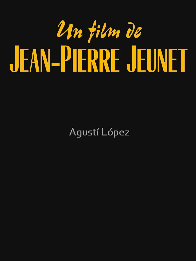 Un film de Jean-Pierre Jeunet by AgustiLopez
