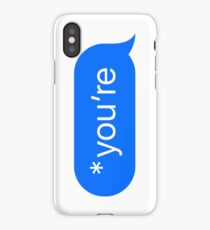 *you're iPhone Case/Skin