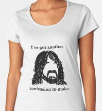 I've Got Another Confession to Make Women's Premium T-Shirt