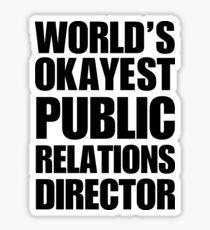 World's Okayest Public Relations Director Coffee Mug Sticker