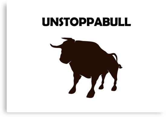 Unstoppabull (Unstoppable Bull) by jezkemp