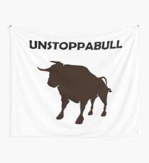 Unstoppabull (Unstoppable Bull) Wall Tapestry