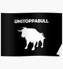 Unstoppabull (Unstoppable Bull) white version Poster