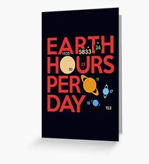 Earth Hours Per Day Greeting Card
