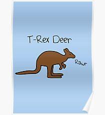 Kangaroos Are T-Rex Deer Poster