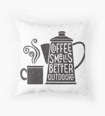 Coffee Smells Better Throw Pillow
