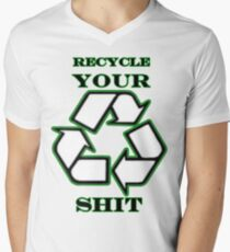 Recycle Your Shit Mens V-Neck T-Shirt