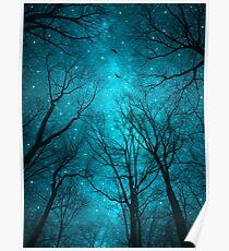 Sterne können nicht ohne Dunkelheit leuchten Poster