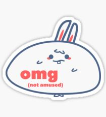 Relatable Bunny - OMG Sticker