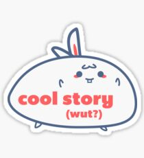 Relatable Bunny - Cool Story Sticker