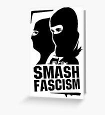 Smash Fascism Greeting Card