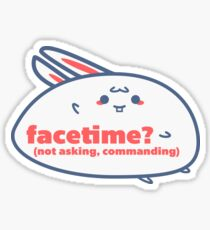 Relatable Bunny - Facetime? Sticker