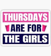 Thursdays are for the girls Sticker