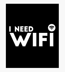 I Need Wifi - Antenna Connection Signal Gamer Video Games Nerd Geek Play Station Photographic Print