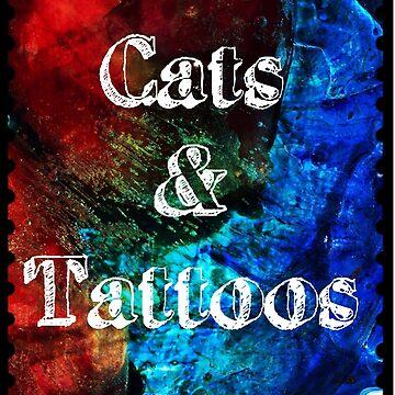 Love Cats & Tattoos  by Dottiepvisker