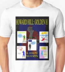 Howard Hill: Golden H - The Unused Cover Unisex T-Shirt