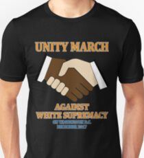 Unity March Against White Supremacy Tshirt Hoodie Unisex T-Shirt