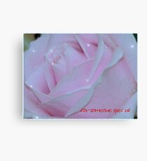 For someone special 2 Canvas Print