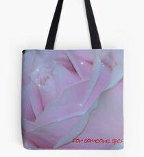 For someone special 2 Tote Bag