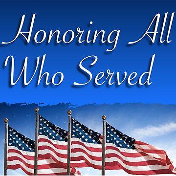 Veteran's Day Honor by ahmedburdette