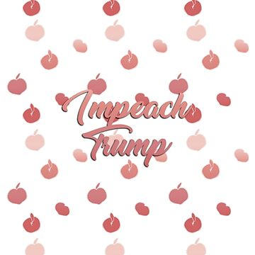 Impeach Trump by cassintheimpala