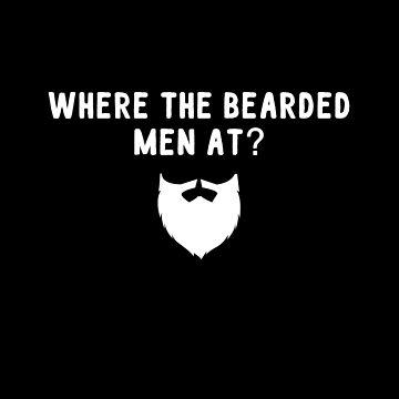 Where the bearded men at ? by alexmichel91