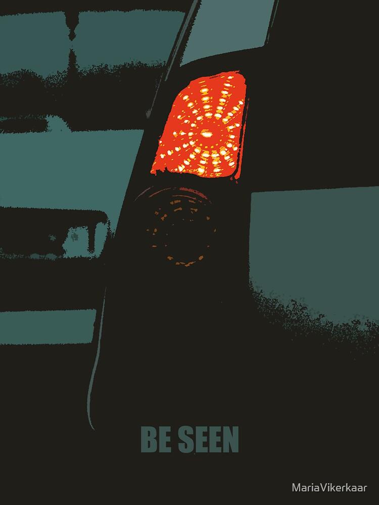 Be Seen by MariaVikerkaar