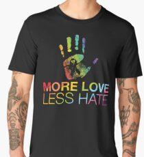 More Love Less Hate, Gay Pride, LGBT Men's Premium T-Shirt