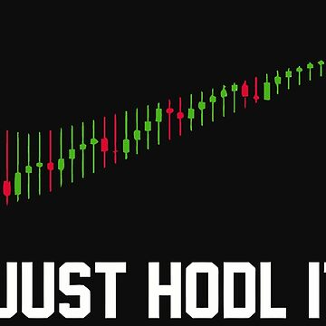 funny saying just hodl it ,cryptocurrency by caoorang