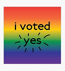 I voted yes Photographic Print