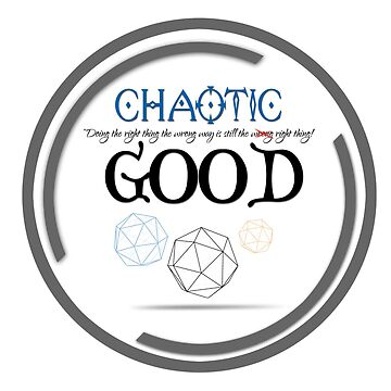 Chaotic Good - D&D by TeeTeeProject