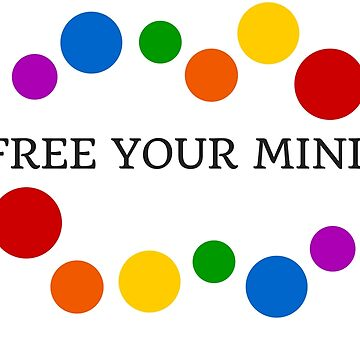 FREE YOUR MIND by IdeasForArtists