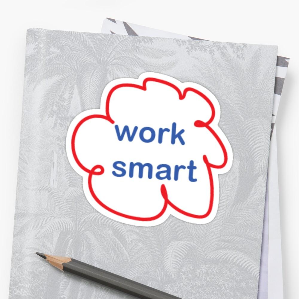 Work Smart by aervin